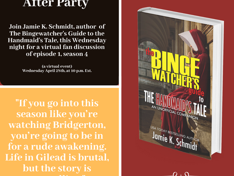 Handmaid's Tale After-Party April 28th Hosted by Binge Watcher's Guide Author Jamie Schmidt