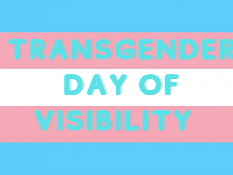 Celebrate International Trans Visibility Day Today