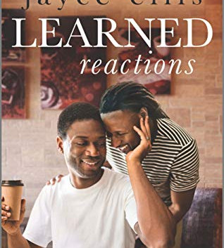 Book Review: Learned Reactions (Higher Education #2) by Jayce Ellis