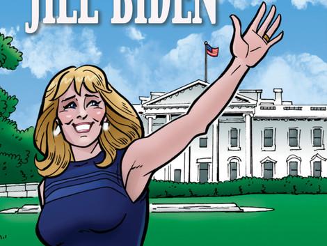 First Lady Dr. Jill Biden Gets a Comic Book