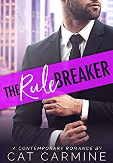 Rule Breaker by Cat Carmine