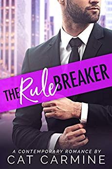 Rule Breaker by Cat Carmine