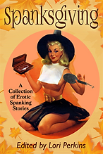 Spanksgiving - A Collection of Erotic Sp