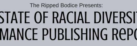 The 2019 Ripped Bodice Diversity in Publishing Report is Out And The News Is Still Not Good