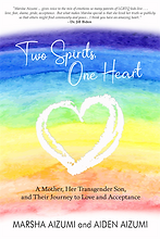 Two Spirits, One Heart - A Mother, Her T
