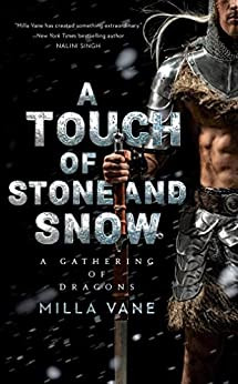 Book Review: A Touch of Stone and Snow (A Gathering of Dragons #2)  By Milla Vane