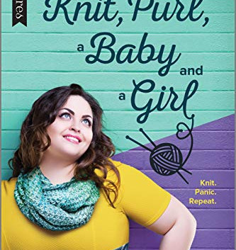 Book Review: Knit, Purl, a Baby, and a Girl by Hettie Bell