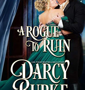 Book Review: A Rogue to Ruin (Untouchables: Pretenders #3) by Darcy Burke