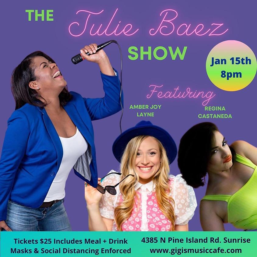 The Julie Baez Show