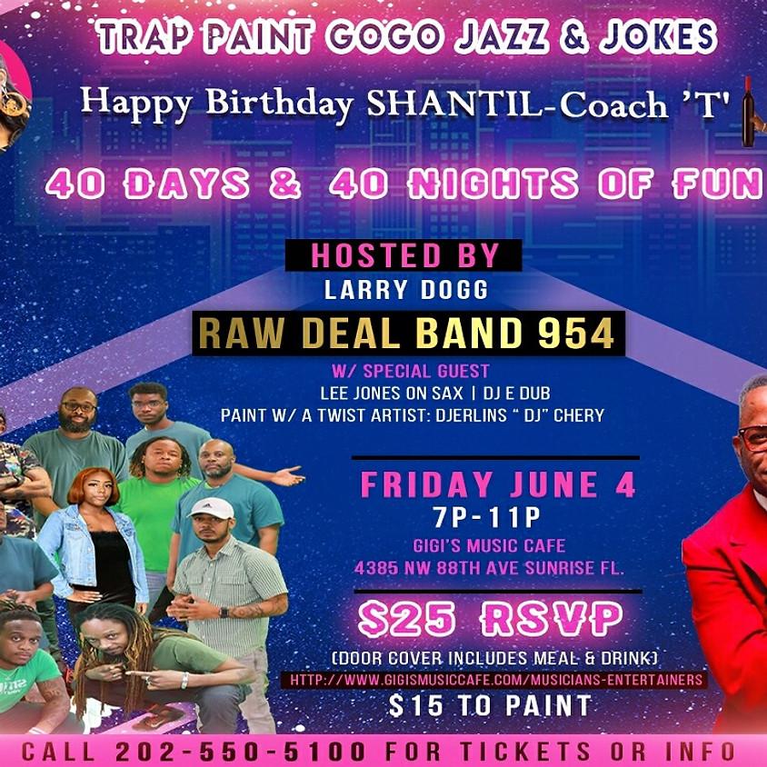 Trap Paint Gogo Jazz & Jokes