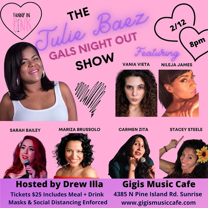 Julie Baez - Gals Night Out Show