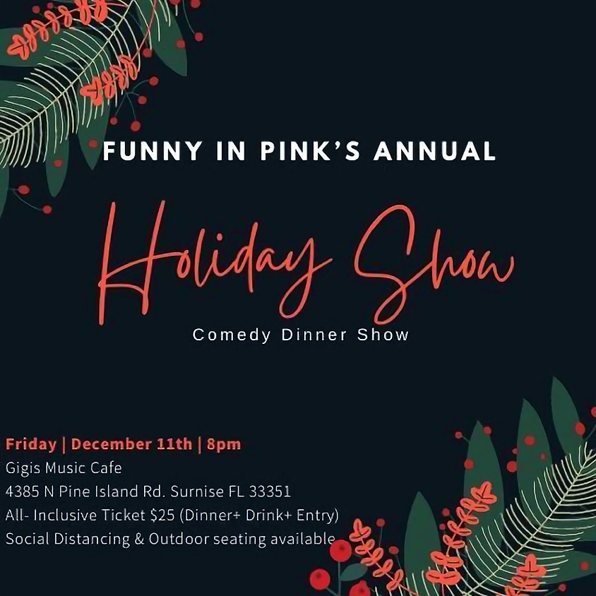 Funny In Pink's Annual Holiday Show