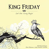 Let The Song Begin - King Friday - 2011