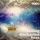 'Sailing Uncharted Seas' - PROG magazine covermount - 2013