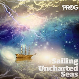 'Sailing Uncharted Seas' - PROG magazine covermount - 2013