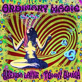 Ordinary Magic Brenda Layne & Tommy Osuna - 2015