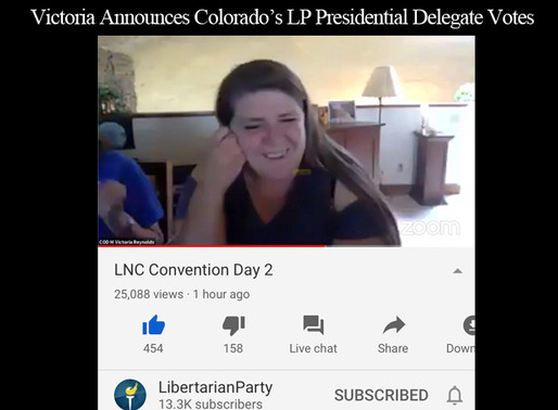 LP National Convention: Watch Victoria Present Colorado's Delegate Votes for Presidential Candidate
