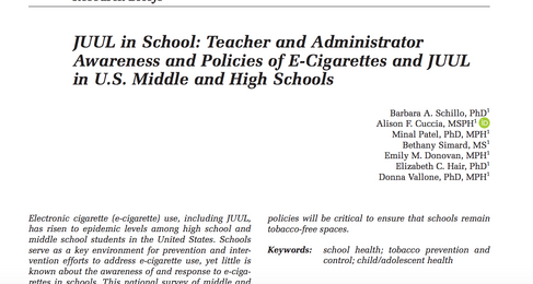 JUUL in School: Teacher and Administrator Awareness and Policies of E-Cigarettes and JUUL in Schools