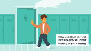 How One High School Decreased Student Vaping in Bathrooms