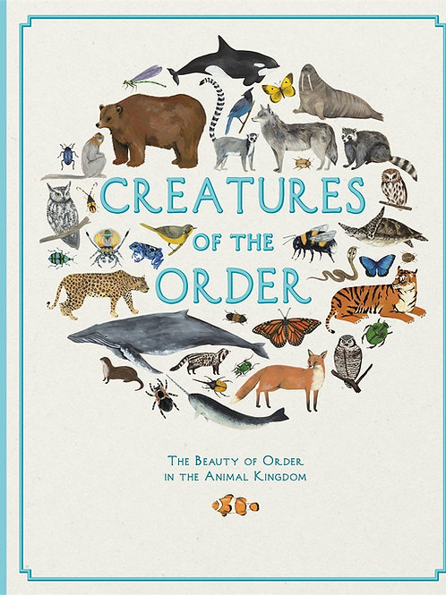 Creatures of the Order - by Jules Howard (signed) and Fay Evans