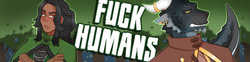 fuck humans patreon banner with text
