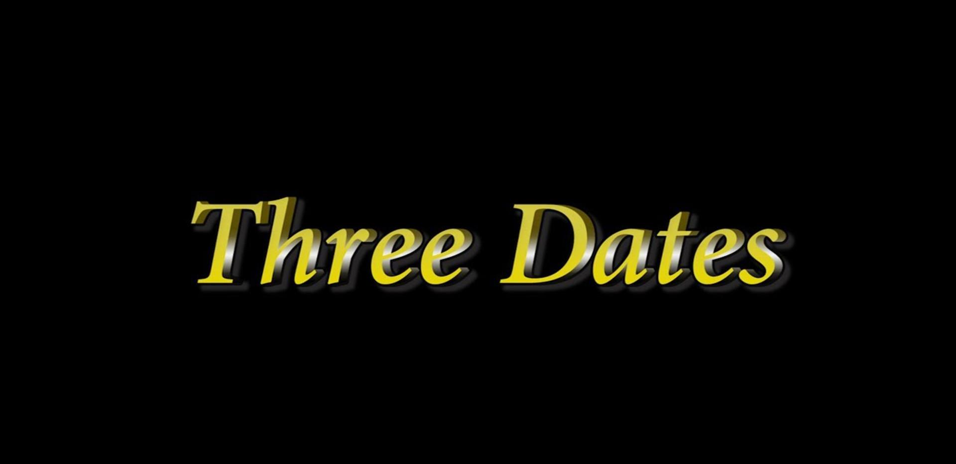Three Dates Trailer