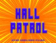 Hall Patrol.jpg
