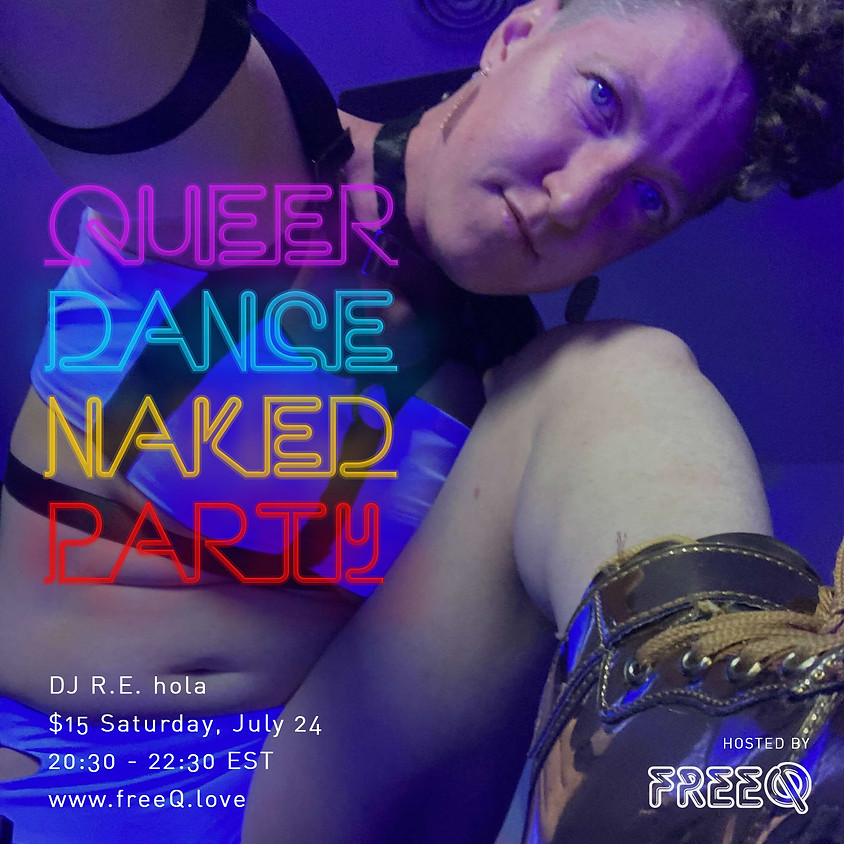 Queer Dance Naked Party: Show Off Party!