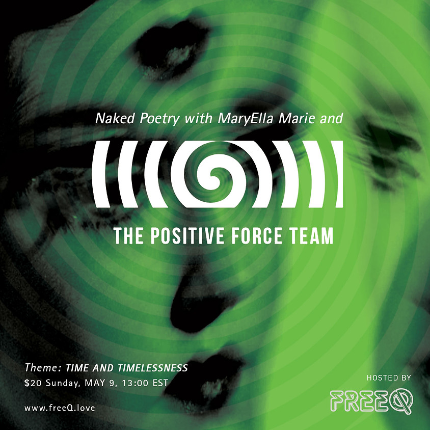 Naked Poetry with MaryElla Marie and The Positive Force Team