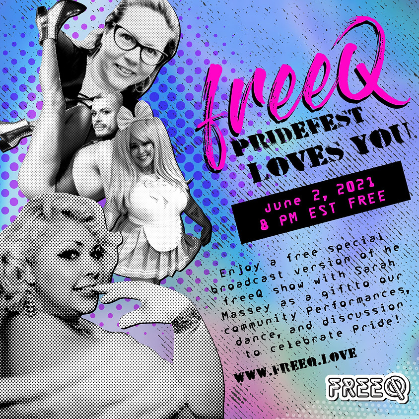 freeQ PrideFest loves you