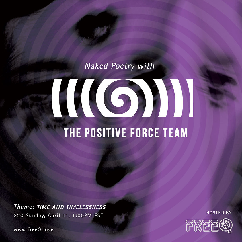 Naked Poetry with The Positive Force Team