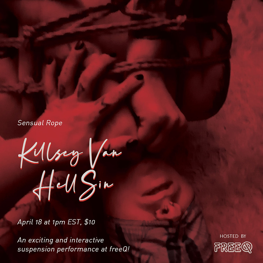 Sensual Self-Tying as Self-Care Sundays with Killsey Van HellSin