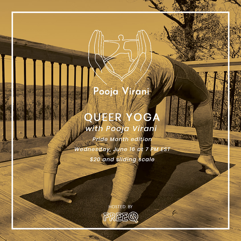 Queer Yoga with Pooja Virani Pride Month Edition!