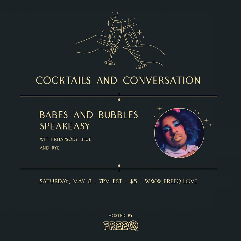 Babes and Bubbles: Speakeasy with Rhapsody Blue and Rye