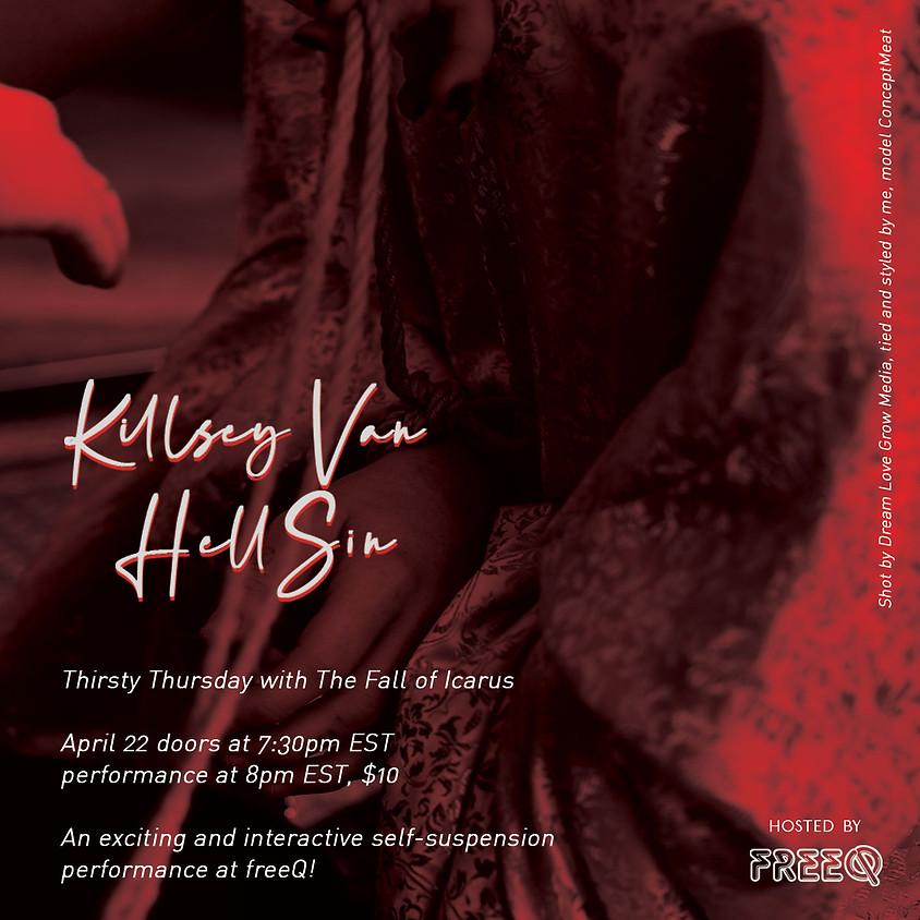 Thirsty Thursday with Killsey Van HellSin