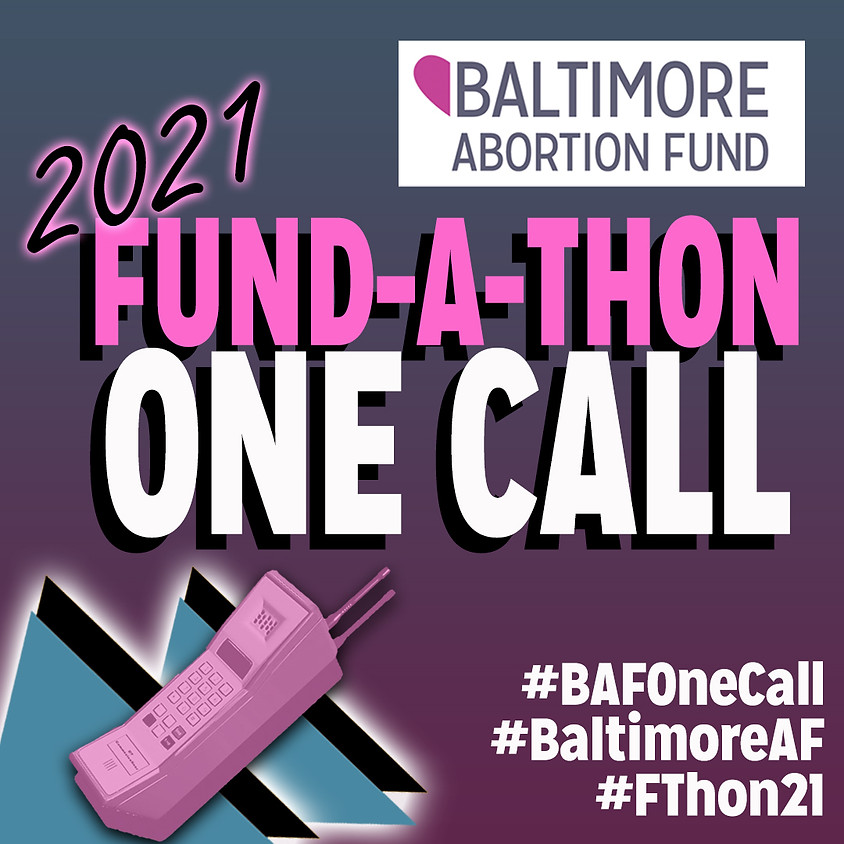 One Call Celebration Dance Party by the Baltimore Abortion Fund