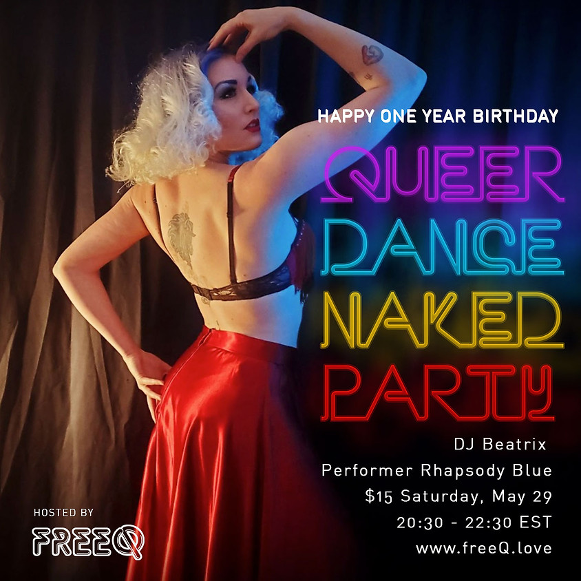 Queer Dance Naked Party One Year Celebration Edition