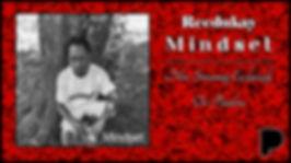 Reedukay - Mindset Now Streaming Exclusively on Pandora Music