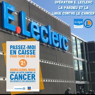 Opération E. Leclerc et la Ligue Contre le Cancer