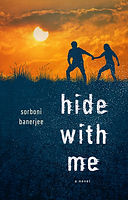 Hide WIth Me, Sorboni Banerjee