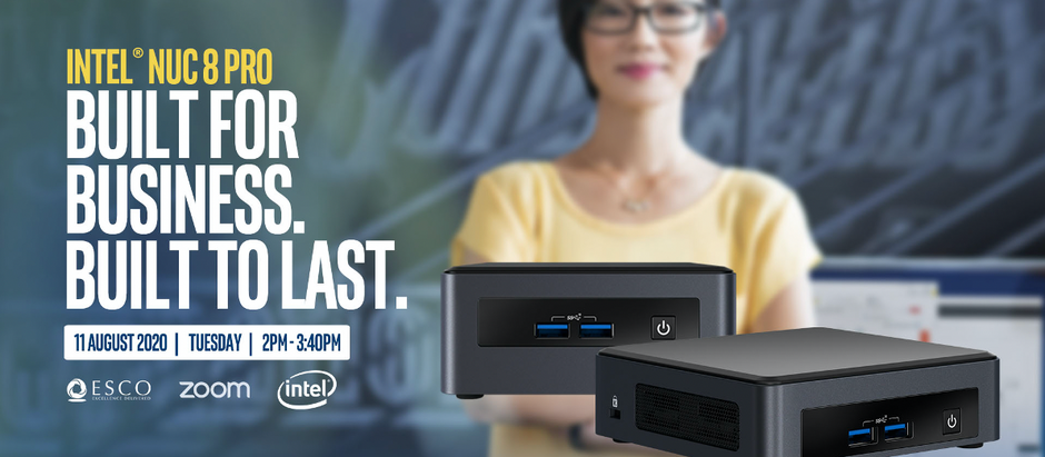Intel NUC 8 Pro: Built for Business. Built to Last.