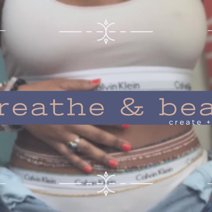Breathe & Bead