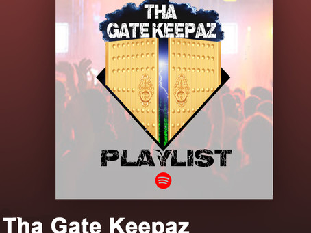 Tha Gate Keepaz Music Review & Playlist