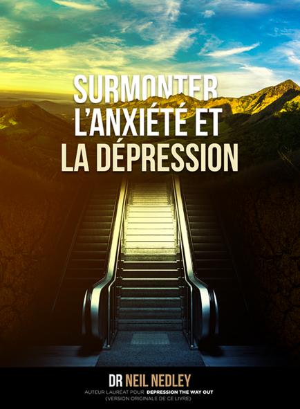 Surmonter l'anxiété et la dépression