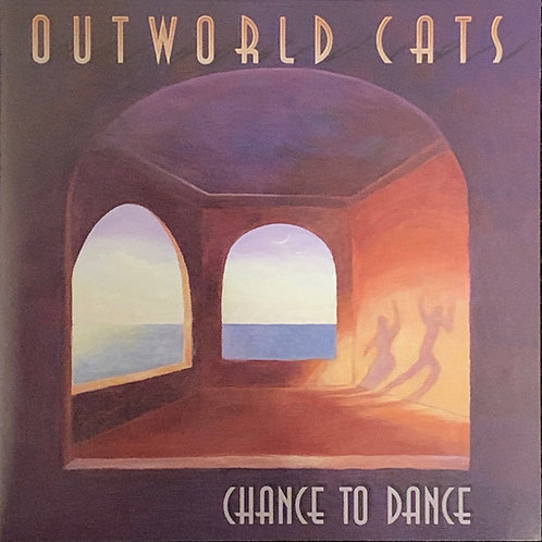 A Chance To Dance (Outworld Cats)