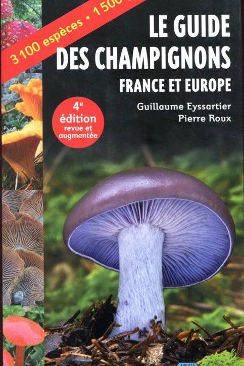 Le Guide des Champignons - France et Europe