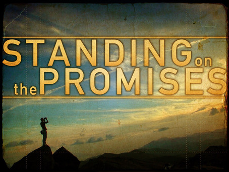 Standing on the Promises of God..