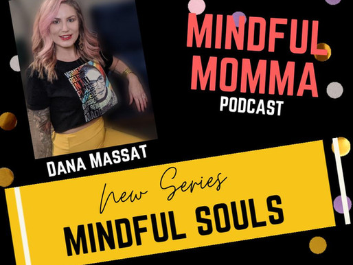Upcoming guests on The Mindful Momma podcast new series Mindful Souls