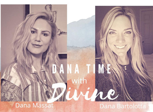 Dana time with Divine-IG LIVE on Monday Aug 3rd @ 2pm.