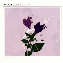 Daniel Lanois - Belladonna (2005)